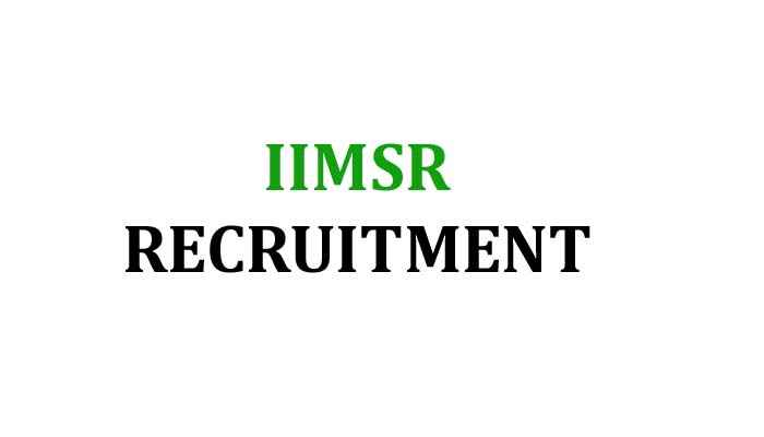 IIMSR Recruitment