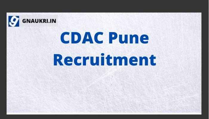 CDAC Pune Recruitment 2021