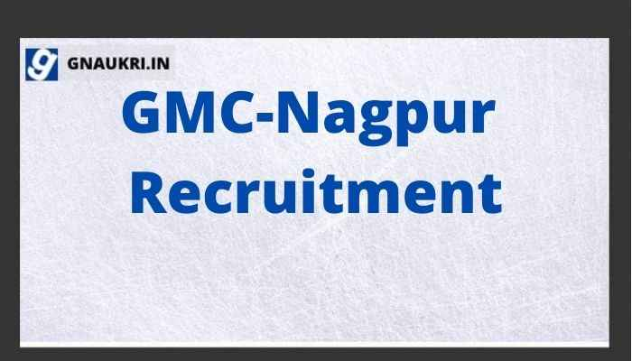 GMC-Nagpur Recruitment 2021