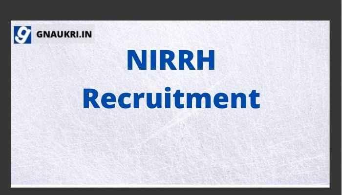 NIRRH Recruitment 2021