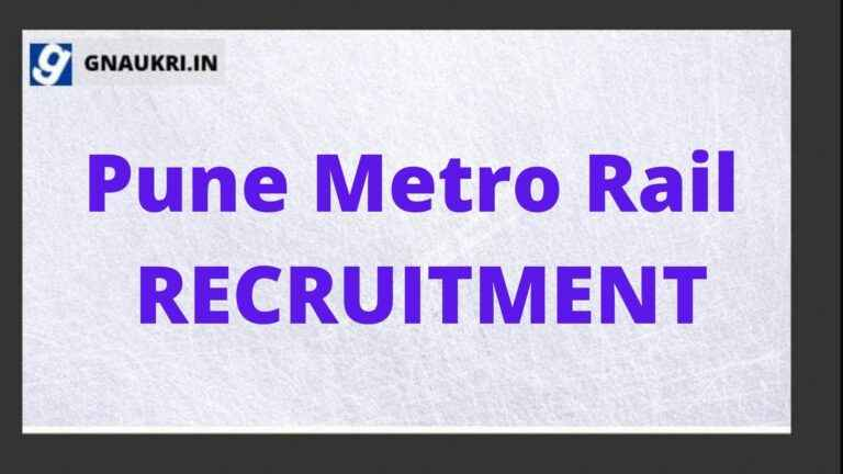 Pune Metro Rail RECRUITMENT 2021