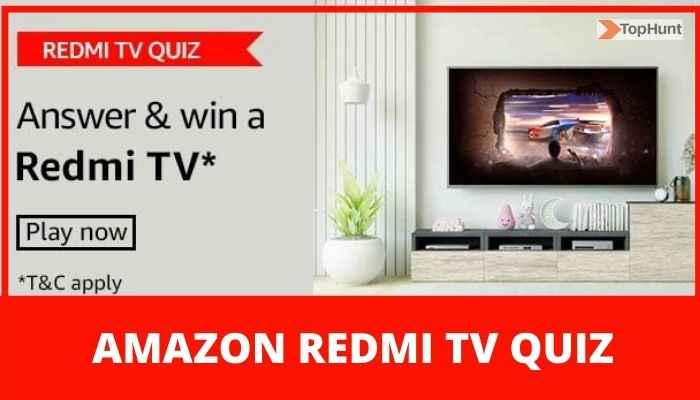Amazon Redmi TV Quiz Answers Today Win Redmi TV