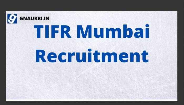 TIFR Mumbai Recruitment 2021