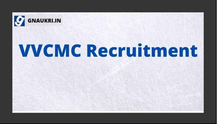 VVCMC Recruitment