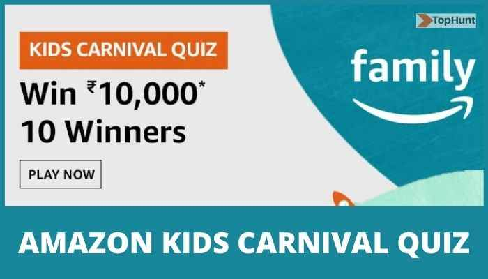 Amazon Kids Carnival Quiz Answers Family Win 10,000